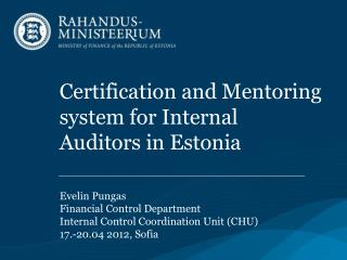 Certification and Mentoring system for Internal Auditors in Estonia