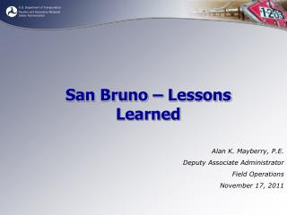 San Bruno – Lessons Learned