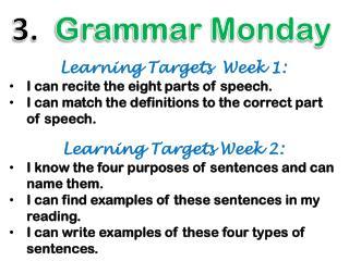 3.   Grammar Monday