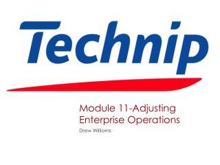 Module  11-Adjusting Enterprise Operations
