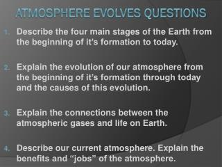 Atmosphere Evolves Questions