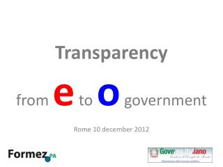 Transparency from  e  to  o g overnment