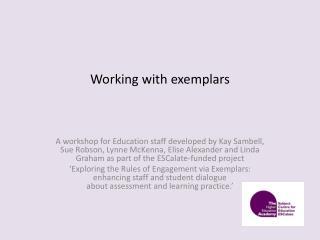 Working with exemplars
