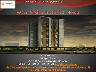 Wave Vasilia Sector 32 Noida - Luxurious apartments at best