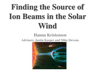 Finding the Source of Ion Beams in the Solar Wind