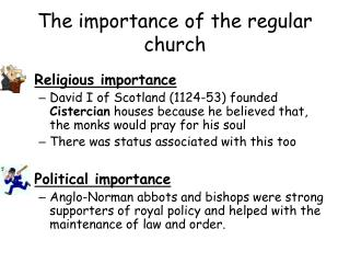 The importance of the regular church