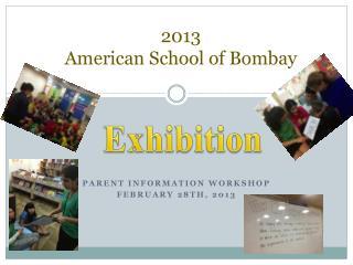 2013 American School of Bombay