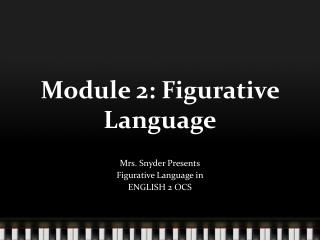 Module 2: Figurative Language