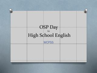 OSP Day for  High School English
