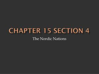 Chapter 15 Section  4