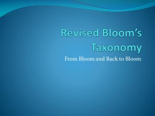 Revised Bloom�s Taxonomy