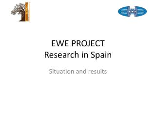 EWE PROJECT Research in Spain