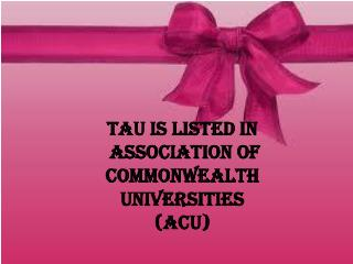 TAU is listed in Association of Commonwealth Universities (A