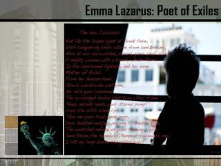 Emma Lazarus: Poet of Exiles