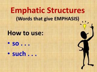 Emphatic writing