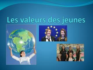 Les  valeurs  des  jeunes