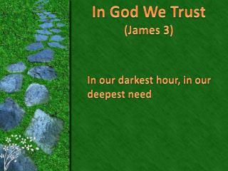 In God We Trust (James 3)