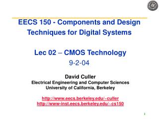 EECS 150 - Components and Design Techniques for Digital Systems   Lec 02   CMOS Technology 9-2-04
