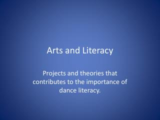 Arts and Literacy