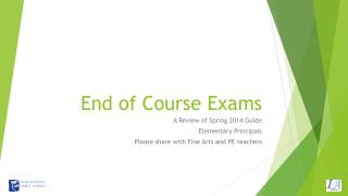 End of Course Exams
