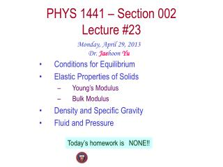 PHYS  1441  – Section  002 Lecture  # 23