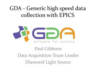 GDA - Generic high speed data collection with EPICS