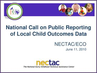 National Call on Public Reporting of Local Child Outcomes Data
