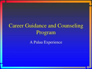 Career  Guidance and Counseling Program