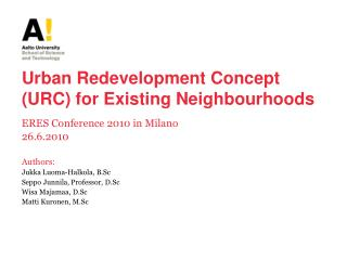 Urban Redevelopment Concept (URC) for Existing Neighbourhoods