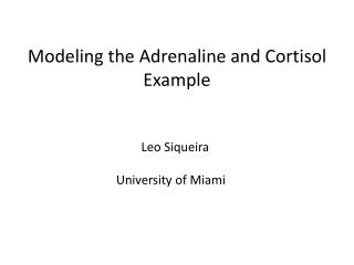 Modeling the Adrenaline and Cortisol Example