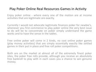 Play Poker Online Real Resources Games in Activity