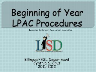 Beginning of Year  LPAC Procedures