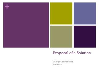 Proposal of a Solution