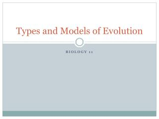 Types and Models of Evolution