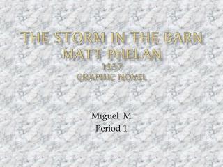 The storm in the barn Matt Phelan 1937 graphic novel