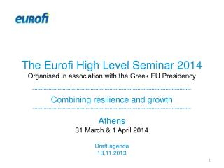 Athens 31 March & 1 April 2014 Draft agenda 13.11.2013