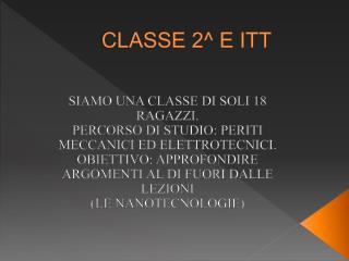 CLASSE 2^ E ITT