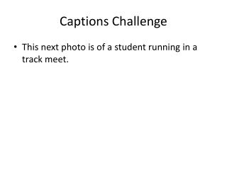 Captions Challenge