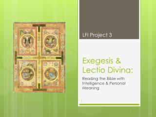 Exegesis &  Lectio Divina :