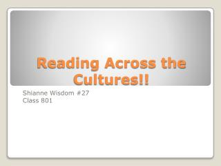 Reading Across the Cultures!!