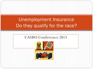 Unemployment Insurance Do they qualify for the race?