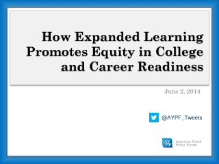 How Expanded Learning Promotes Equity in College and Career Readiness