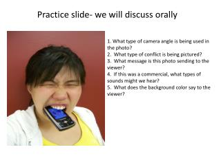 Practice slide- we will discuss orally
