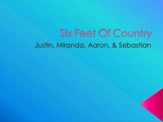 Six Feet  O f  C ountry