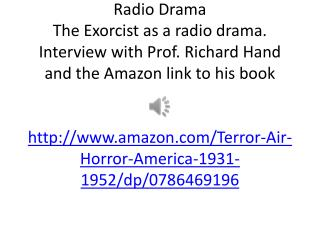 the exorcist prof r hand and radio drama