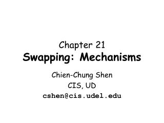 Chapter 21 Swapping: Mechanisms