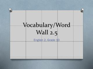 Vocabulary/Word Wall 2.5