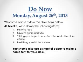 Do Now Monday, August 26 th , 2013