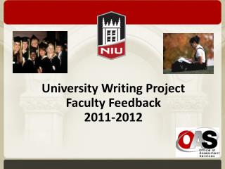 University Writing Project  Faculty Feedback 2011-2012