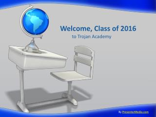 Welcome, Class of 2016